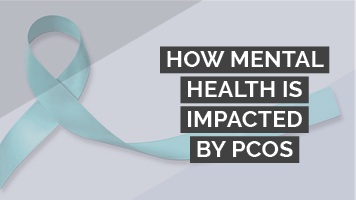 How mental health is impacted by PCOS