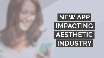 New app impacting aesthetic industry